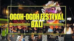 Ogoh Ogoh Festival in Bali - Top attraction before Nyepi Day.
