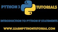 Python Tutorial: Introduction To If Statements