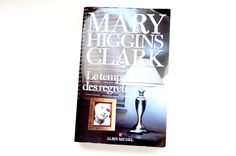 le temps des regrets Mary Higgins Clark