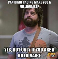 Drag racing aint a career