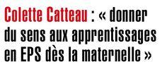 """Donner du sens aux apprentissages en Eps dès la marternelle - Colette Catteau """"Grandir avec le #sport"""" #UES2015 #TOPIC1 #culturesportive #éducation #premierdegre #maternelle #usep #ufolep"""