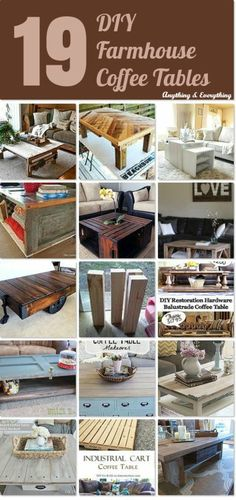 19 DIY Farmhouse Coffee Tables - Anything & Everything #Hometalk #Hometalkeveryday #DIY #Coffeetables