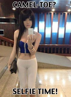 Camel Toe Selfies (TOO Much?)