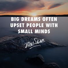 Don't let small thinking shrink your life's dreams. Have you experienced this?  http://info.bradsugarsspeaks.com/