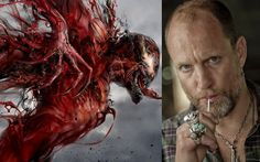 Woody Harrelson Is Playing Carnage In Tom Hardy Venom Movie