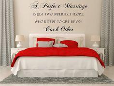 A Perfect Marriage Vinyl Wall Decal Custom Wall Decals Custom Vinyl Decal Romantic Sayings Wall Art Wedding Wall Decal Bedroom Decals