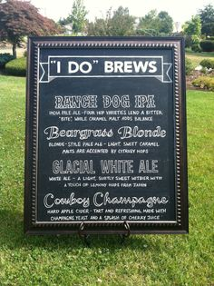 I did the chalk lettering on this beer sign for our friends' wedding this summer (Brian homebrewed all the beer for their reception).  I'm hoping to make some similar signs for our wedding's bar area too!