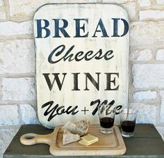 Bread, Cheese, Wine and You + Me =  A perfect day!