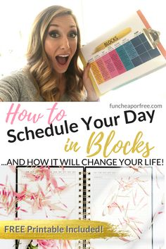 OH MY LIFE-CHANGING! The Block Schedule System; how to schedule your day in blocks. This has seriously changed EVERYTHING for me! Such a simple concept! Video and free printable included! From FunCheapOrFree.com #funcheaporfree #schedules #freeprintable #dayplanner #blockschedule