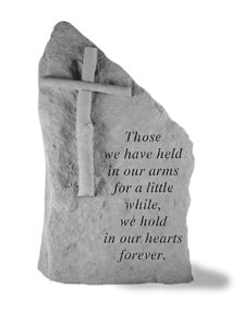"""Garden Memorial Totem -   """"Those we have held in our arms for a little while, we hold in our hearts forever."""""""