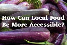When it comes to building up infrastructure for local food distribution, it seems like there can be more questions than answers.