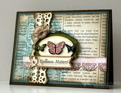 Kindness matters, this is a beautiful card design to give to all of your girlfriends family members, love the slightly distressed vintage style #handmadecards