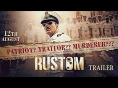 Rustom | Official Trailer | Akshay Kumar Ileana D'Cruz Esha Gupta & Arjan Bajwa |