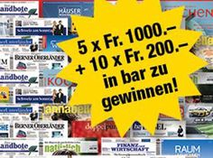 Gewinne mit Presseabo 5 x 1'000.- oder 10 x 200.- in bar!  Bestelle deine Lieblingszeitung oder Lieblingszeitschrift und sichere dir deine Chance.  Hier teilnehmen und gewinnen: http://www.gratis-schweiz.ch/geld-gewinnspiel/  Alle Wettbewerbe: http://www.gratis-schweiz.ch/