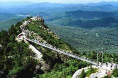 Grandfather Mountain North Carolina --- talk about being able to see for an eternity ..that's what being on that swinging bridge is like ...breath-taking!!