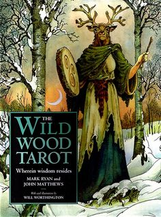 WILDWOOD TAROT   I have these, I love them. Beautiful artwork too...
