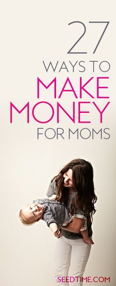 Here are 27 ideas for how you can make a little extra money from home for all the moms (stay at home and working) out there!   All kinds of different ideas here that you probably haven't thought of before! Updated for 2016!