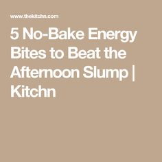 5 No-Bake Energy Bites to Beat the Afternoon Slump | Kitchn
