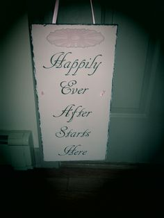 DIY Slate Happily Ever After Starts Here Sign... made this for our daughters wedding from an old slate... she married at Dellwood Plantation   www.facebook.com/junkatiques    www.dellwoodplantation.com    wedding/plantation/slate/sign/Happily Ever After/DIY