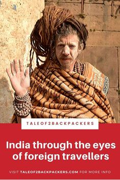 We have asked a few foreign travelers about their travel experience in India. Find our theit best and worst experiences. Haridwar, Visit India, Responsible Travel, India Travel, Incredible India, Time Travel, Travel Inspiration, Eyes, Cat Eyes