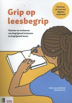 Grip op leesbegrip (2013). Auteur: van de Mortel, Karin; Förrer, Mariët.