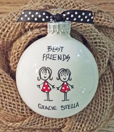 Hey, I found this really awesome Etsy listing at https://www.etsy.com/listing/114397165/best-friend-ornament-personalized-friend