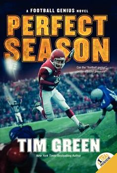Perfect Season by Tim Green (4th grade)