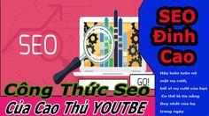 Công Thức Seo Video Của Cao thủ Youtube 2017- Online Schools - Trương Th...