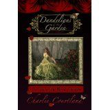 Dandelions In The Garden (Kindle Edition)By Charlie Courtland