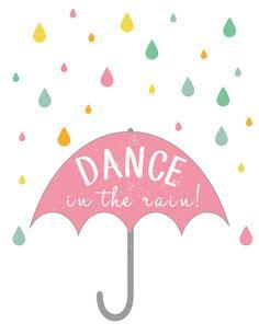 Free Spring Printable - Dance in the Rain