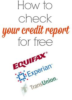 How to check your credit report for free!
