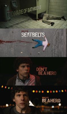 Zombieland I always did love how they showed the rules in this movie.