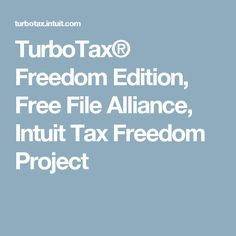 TurboTax® Freedom Edition, Free File Alliance, Intuit Tax Freedom Project