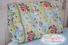 Mommy by day Crafter by night: Vintage Lace Pillowcase + Tutorial
