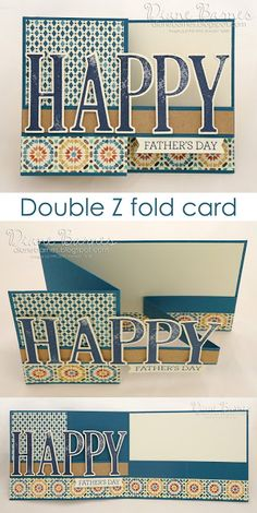 Masculine - guy double z fold father's day card using Stampin Up Large Letters stamp & die bundle & Moroccan DSP. By Di Barnes #colourmehappy 2016-17 annual catalogue #fancyfold