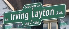 The street named in honour of Irving Layton, great Canadian poet