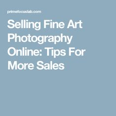 Are you selling fine art photography online? Despite many options, most fine art photographers see poor sales. Discover how to sell more photos here. Online Gallery, Fine Art Photography, Tips, Adobe, Photographs, Things To Sell, Cob Loaf, Photos, Artistic Photography