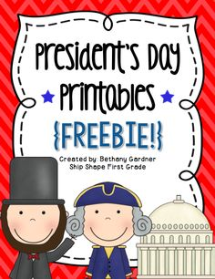 http://shipshapefirstgrade.blogspot.com/2014/02/presidents-day-printables-freebie.html