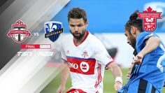#MLS  Toronto FC vs. Montreal Impact | 2017 Canadian Championship Final Preview