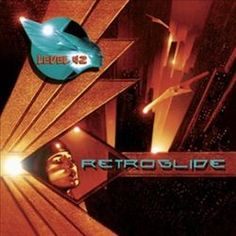 Retroglide - Level 42 : Songs, Reviews, Credits, Awards : AllMusic