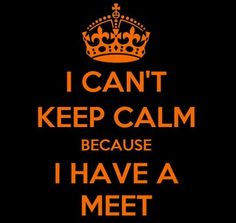 Haha I CAN'T keep calm I have a swim meet! This is what every swimmer thinks when they are on the blocks and thinking of every possible thing that could go wrong. Remember that conversation olive? Chase?