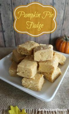 If you know me you know I am a bit of a pumpkin fanatic. This delicious pumpkin pie fudge recipe has become a family favorite every year. Perfect for fall. Easy To Make Desserts, Delicious Desserts, Yummy Food, Tasty, Pumpkin Recipes, Fall Recipes, Sweet Recipes, Holiday Recipes, Fudge Recipes