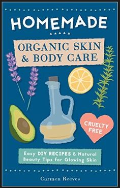 Love creating your own natural beauty products but prefer natural ingredients you can easily source locally? Then be sure to check out the book, Homemade Organic Skin & Body Care: Easy DIY Recipes and Natural Beauty Tips for Glowing Skin, by Carmen Reeves. This best selling book will teach you how to create your own beautifying and nourishing skin care products with simple, effective recipes and tips using plant-based and toxin-free ingredients.