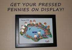 Pressed Pennies on Display | Capturing Magic
