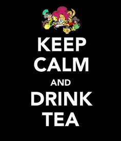 Has it been one of those days? Keep calm and drink tea with some colorful characters. #Disney #AliceInWonderland
