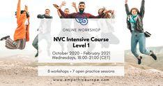 NVC Intensive Course. Level 1 - Empathic Way Europe Nonviolent Communication, Empathic, Workshop, Europe, English, Learning, Life, Atelier, Work Shop Garage