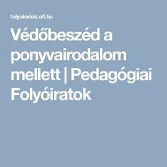 Védőbeszéd a ponyvairodalom mellett | Pedagógiai Folyóiratok