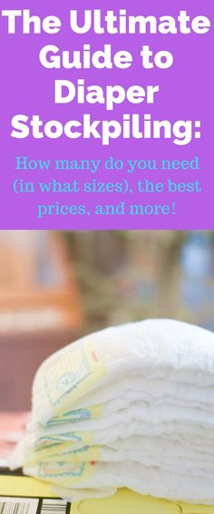 Diapers / Diaper Stockpile / save money on diapers / save money on baby / baby savings / mom tips / newborn