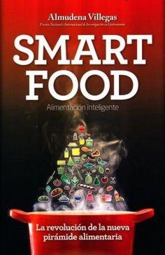 SMART FOOD. ALIMENTACION INTELIGENTE VILLEGAS BECERRIL, ALMUDENA SIGMARLIBROS | Coyoacán | Vivanuncios | 125028999