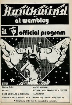 27 May 1973,    Wembley Empire Pool, Fruup, Deke Leonard + Iceberg, Pink Fairies(Danny and the Racing Cars, Magic Michael, Sutherland Brothers and Quiver, Hawkwind